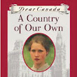 A Country of Our Own: The Confederation Diary of Rosie Dunn, Ottawa, Province of Canada, 1866 (2013), Karleen Bradford