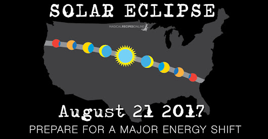 Predictions for Monday, 21 August 2017 – Solar Eclipse - Magical Recipes Online