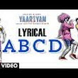 ABCD Song LYRICS - Yaariyan Song by Honey Singh