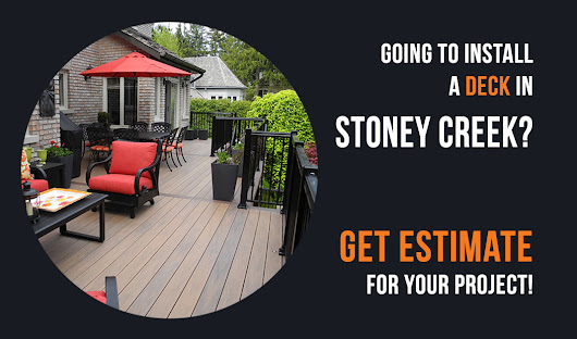 Going to install a deck in Stoney Creek?