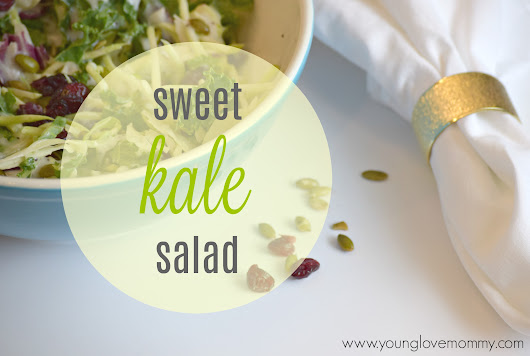 Eat Smart Sweet Kale Salad | Young Love Mommy
