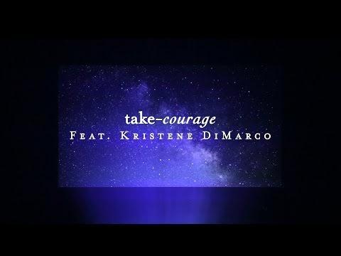 Take Courage Lyrics Bethel Music & Kristene DiMarco