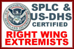 SPLC-DHS Certified Right Wing Extremist website - Leave now or you may be reported!