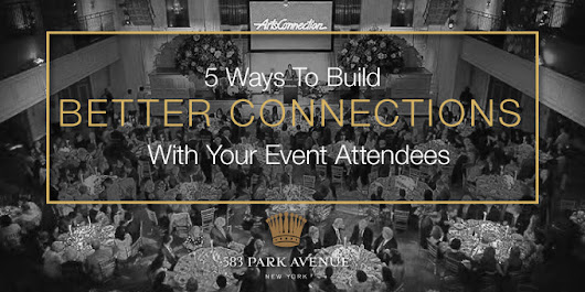 5 Ways To Connect With Your Event Audience | 583 Park Ave