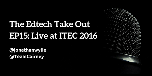 #edtechTO Podcast – EP15: Live at ITEC 2016