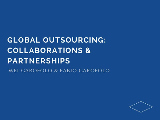 Global Outsourcing: Collaborations & Partnerships