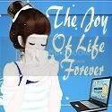 The Joy Of Life Forever
