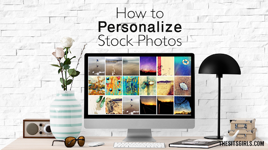 How To Personalize Stock Photos | Social Media Images
