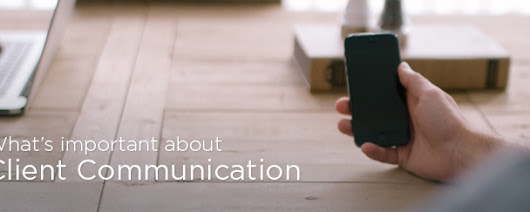 Why is Client Communication Vital for a Business?