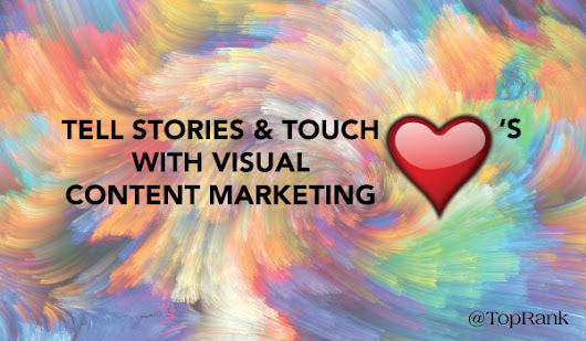 5 Ways to Add Compelling Visuals to Your Content Marketing