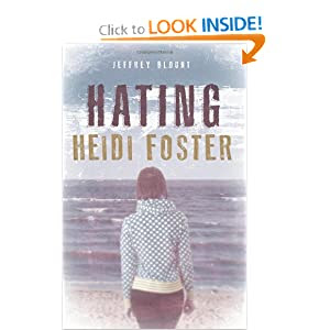 Hating Heidi Foster