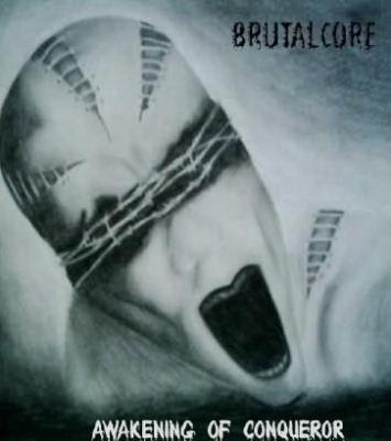 m| Metal!: DOWNLOAD Brutalcore - Awakening Of Conqueror