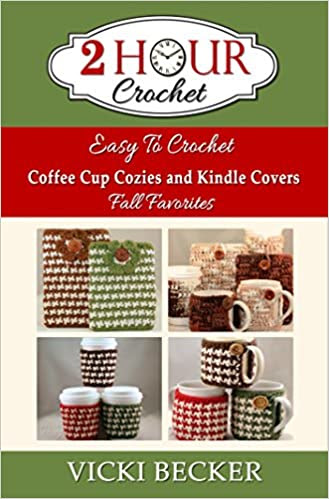 Easy To Crochet Coffee Cup Cozies and Kindle Covers Fall Favorites (2 Hour Crochet)