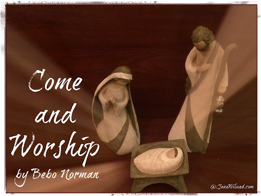 Merry Christmas to You ~ The Nativity Story ~ Come and Worship (by Bebo Norman)