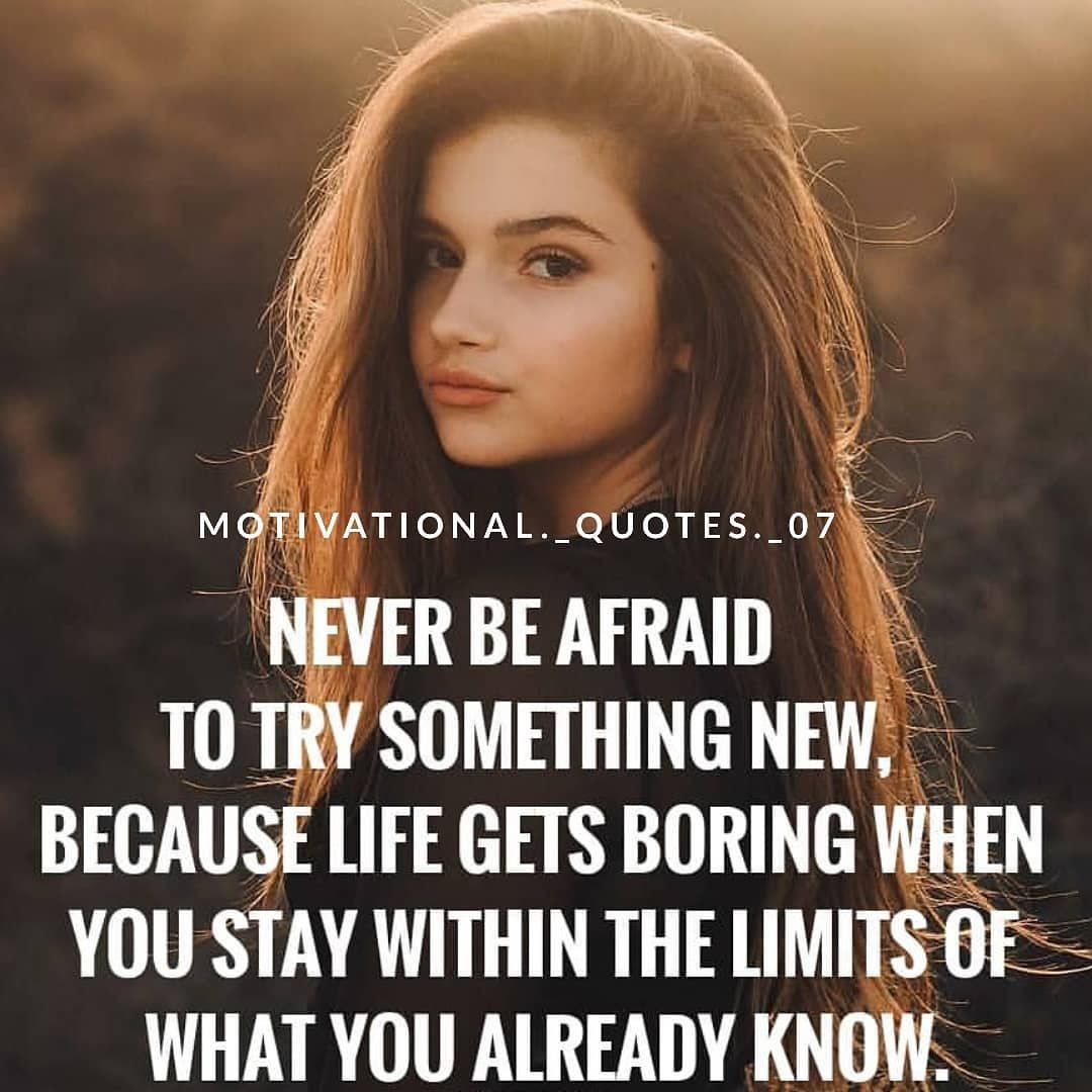 Never Be Afraid To Try Something New Pictures Photos And Images