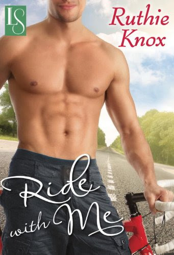 Ride with Me: A Loveswept Contemporary Romance by Ruthie Knox