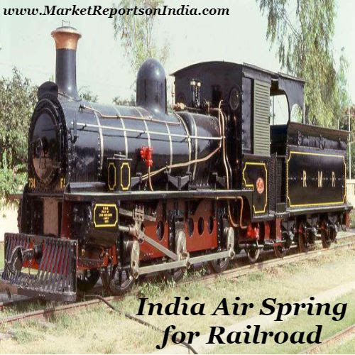 India Air Spring for Railroad Market: Toyo Tires, Bridgestone, Sumitomo Electric 2017-2022