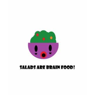 Salads are Brain Food shirt