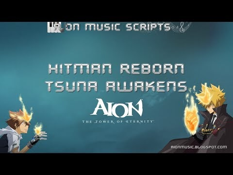 Aion Music Scripts Katekyo Hitman Reborn Tsuna Awakens