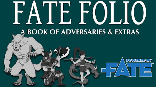 FATE Folio - A Book Of Adversaries for FATE RPG