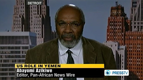 Abayomi Azikiwe, editor of the Pan-African News Wire, on Press TV News Analysis discussing United States policy toward Yemen. The Pentagon and the CIA are coordinating a war against the people of this Middle Eastern nation. by Pan-African News Wire File Photos