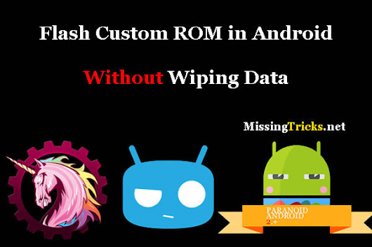 How to Install Custom Rom Without Losing Data