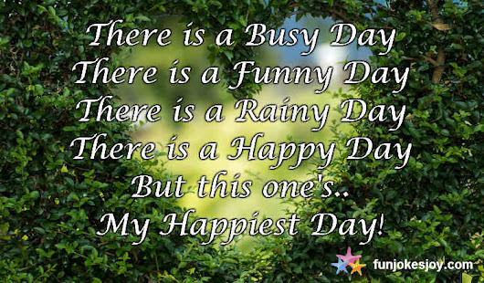 What Could be the Happiest Day of your Life? - funjokesjoy