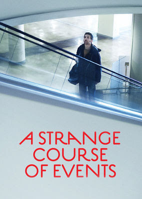 Strange Course of Events, A