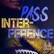 Pass Interference (Connecticut Kings, Book #6) By Christina C. Jones