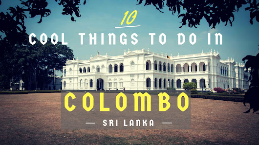 10 Cool Things To Do In Colombo - Nerd Nomads