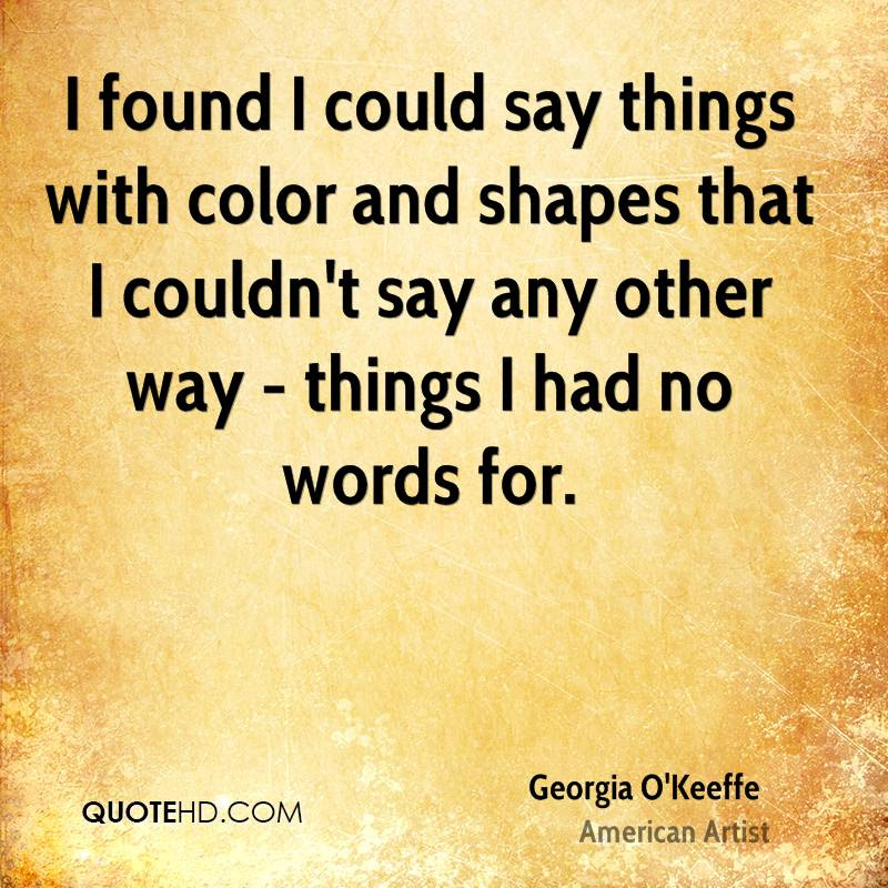 Georgia Okeeffe Art Quotes Quotehd