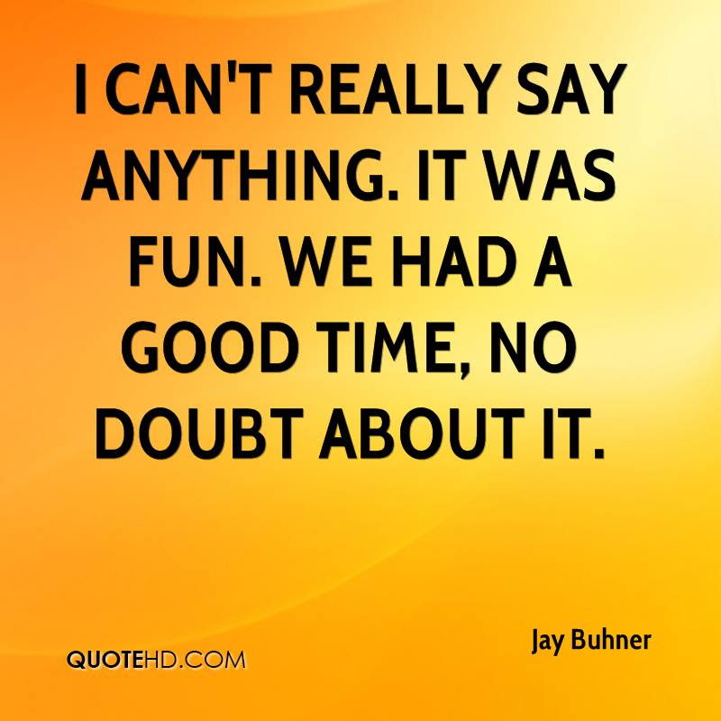Jay Buhner Quotes Quotehd