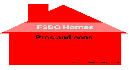 FSBO Home Listings   –  FSBO Homes : Pros and cons