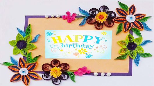 Hand Made Paper Quilling Birthday Greeting Card 2015 Paper