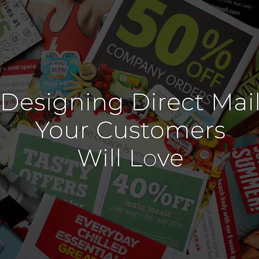 Designing Direct Mail Your Customers Will Love