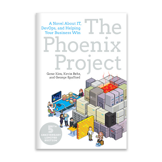 The Phoenix Project, 5th Anniversary Edition - IT Revolution