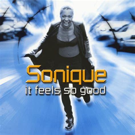sonique  feels  good  kbps file discogs