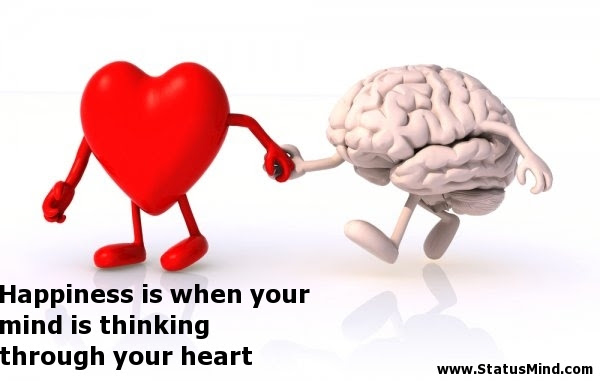 Happiness Is When Your Mind Is Thinking Through Statusmindcom
