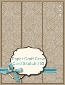 Paper Craft Crew Card Sketch #53