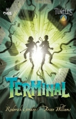 Terminal (Túneles VI) Roderick Gordon, Brian Williams
