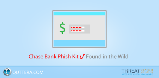 Chase Bank Phish Kit Now Found in the Wild · Quttera web security blog