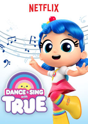 Dance & Sing with True - Season 1