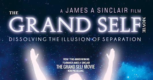 CLICK HERE to support PRE-ORDER THE GRAND SELF MOVIE NOW FOR HALF PRICE
