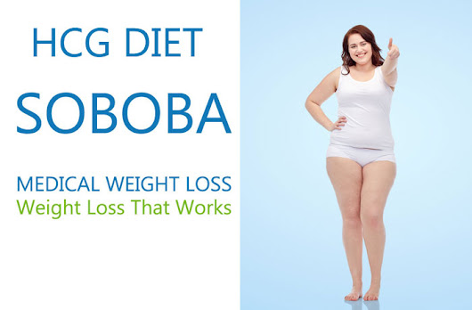 HCG Diet at SOBOBA Medical Weight Loss Clinics
