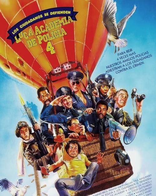 Ver Loca Academia De Policía 4 Los Ciudadanos Se Defienden 1987 Película Español Completa