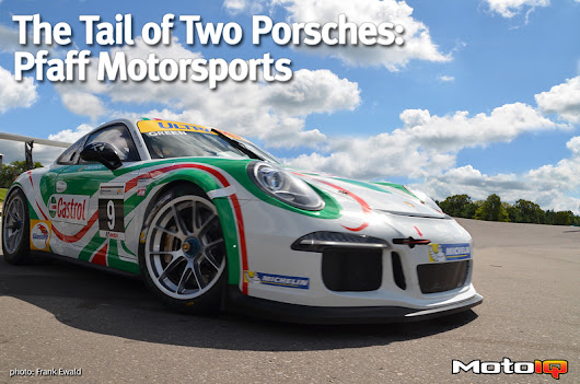 The Tail of Two Porsches: Pfaff Motorsports