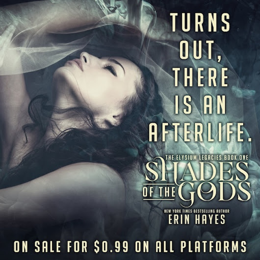 #99c Sale: Shades of the Gods by Erin Hayes + #Giveaway