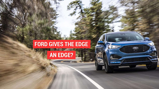 Ford announced that the Edge SUV is getting the ST treatment - Autoblog
