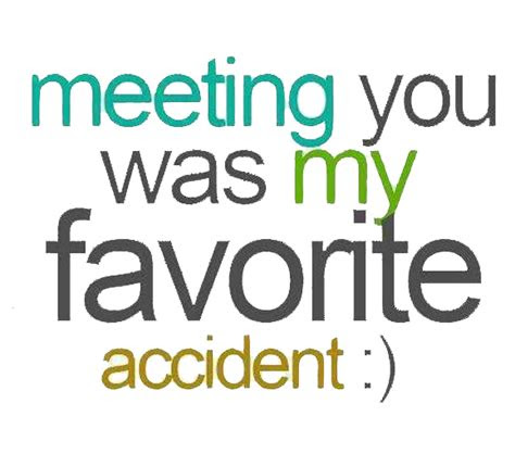 Funny Quotes About Meeting Someone New