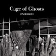 Book Review – Cage of Ghosts